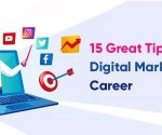 15 Great Tips for Digital Marketing Career